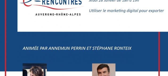 E-RENCONTRE : UTILISER LE MARKETING DIGITAL POUR EXPORTER